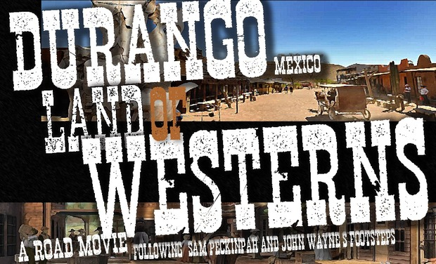 Project visual Durango, México, terre de westerns