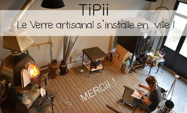 Visuel du projet TiPii: le verre artisanal s'installe en ville !