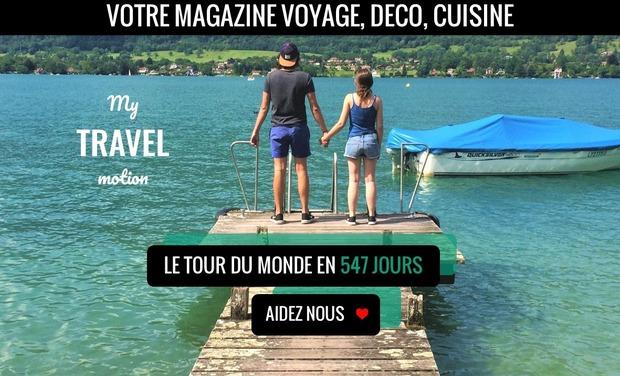 Visuel du projet My Travel Motion - Voyage Déco Cuisine autour du monde