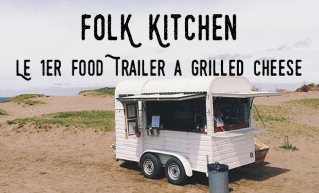 Visuel du projet Folk Kitchen : Le 1er Food Trailer à Grilled Cheese