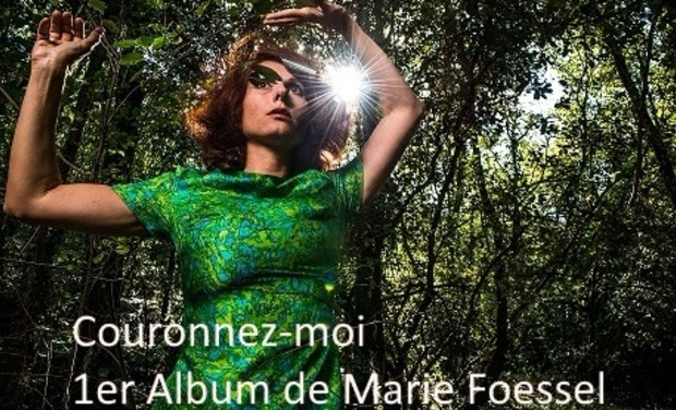 Visuel du projet Couronnez-moi, le tout premier album de Marie Foessel !