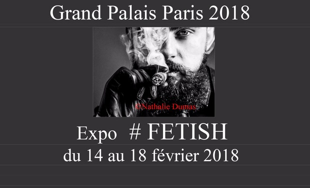 Project visual Expo #FETISH Grand Palais Paris