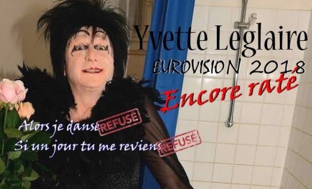 Visuel du projet Yvette Leglaire : Eurovision 2018. Encore raté !