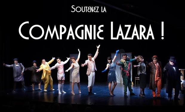 Visuel du projet La Compagnie Lazara