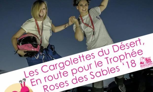 Project visual Les Cargolettes du Désert embarquent pour le rallye Trophée Roses des Sables 18