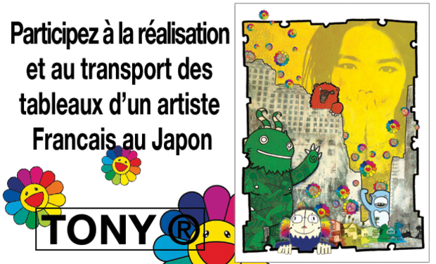 Visuel du projet Participez à l'exposition internationale d'un artiste Français au Japon : TONY ®