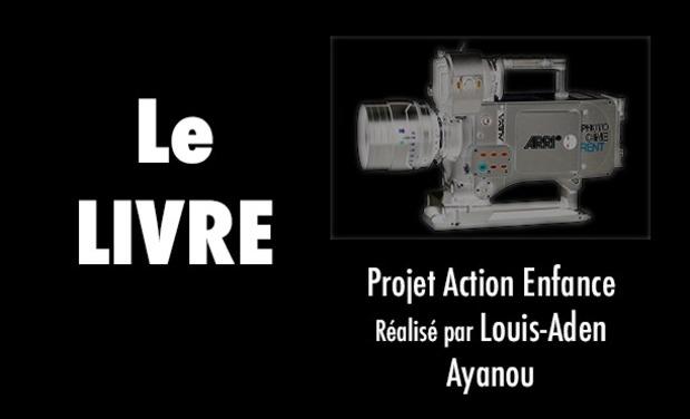 Visuel du projet Court métrage: Le Livre - Projet Action enfance