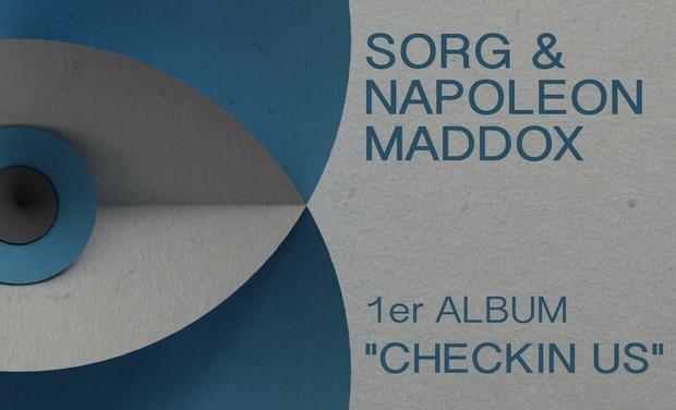 """Visuel du projet Sorg & Napoleon Maddox •1er ALBUM """"Checkin Us"""""""
