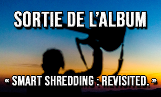 "Visuel du projet DoZ - Sortie du premier album solo : ""SMART SHREDDING : Revisited."""