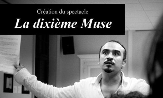 """Project visual Création du spectacle """"La dixième Muse"""""""