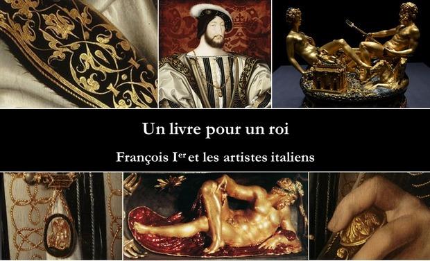 Visuel du projet Un livre pour un roi : François Ier et les artistes italiens