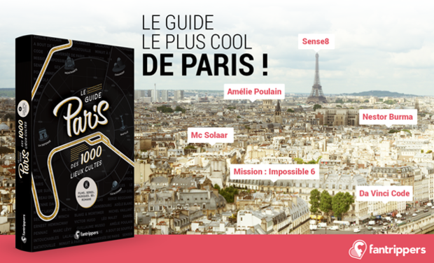 Project visual Le guide Paris des 1000 lieux cultes de films, séries, musiques, bd et romans