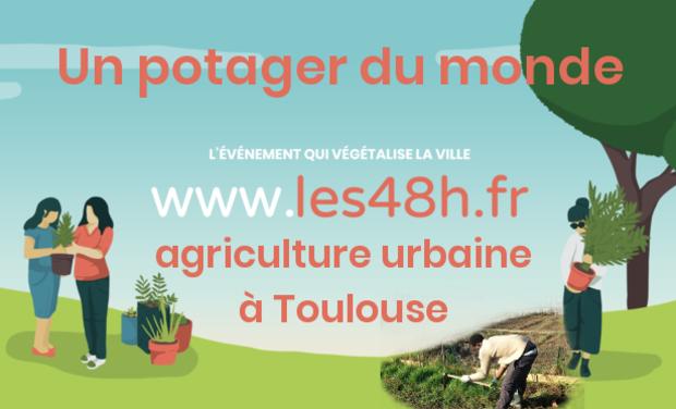 Visuel du projet Les 48H de l'Agriculture Urbaine à Toulouse