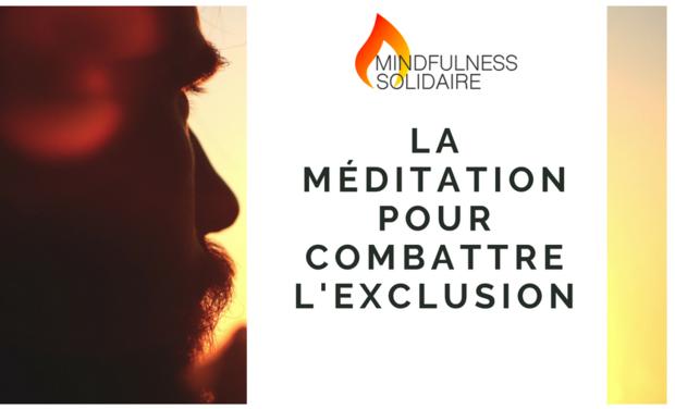 Visuel du projet Mindfulness Solidaire: la méditation pour combattre l'exclusion