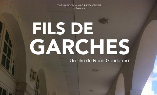 Visuel du projet Fils de Garches - Un film de Rémi Gendarme