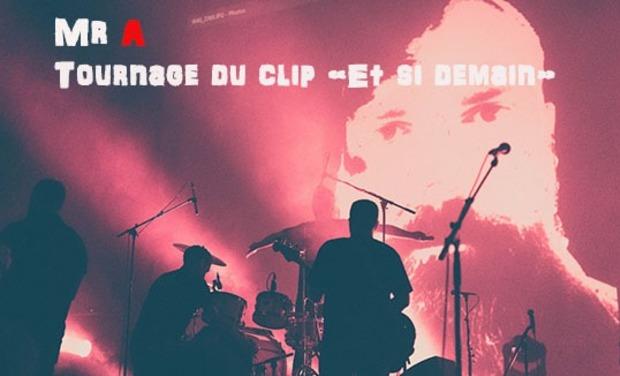 """Visuel du projet Mr A : Tournage du clip """"Et si demain"""" Aidez nous à le financer !!!"""