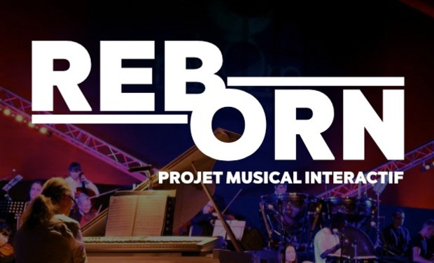 Project visual rebOrn 2018 - Le projet musical interactif