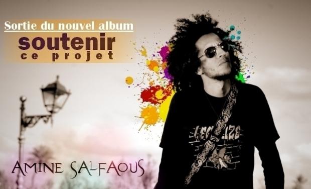 """Project visual Sortie du nouvel album de """"Amine Salfaous"""""""