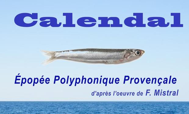Visuel du projet Calendal - Épopée Polyphonique Provençale