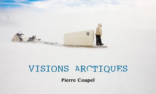 Project visual VISIONS ARCTIQUES