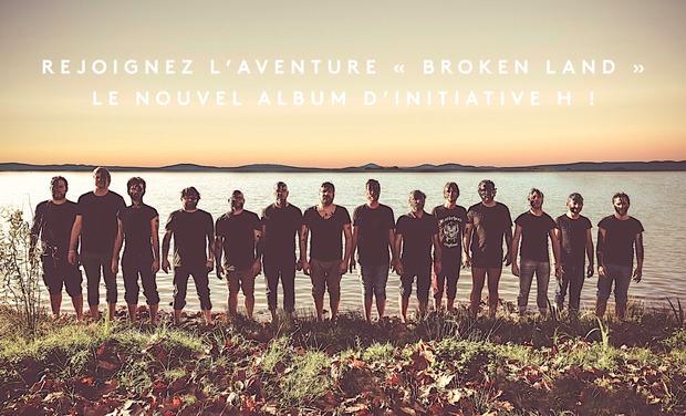 Visuel du projet Rejoignez l'aventure Broken Land : le nouvel album d'INITIATIVE H !