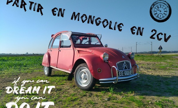 Project visual Voyage en Mongolie en 2cv - Mongol rally 2018