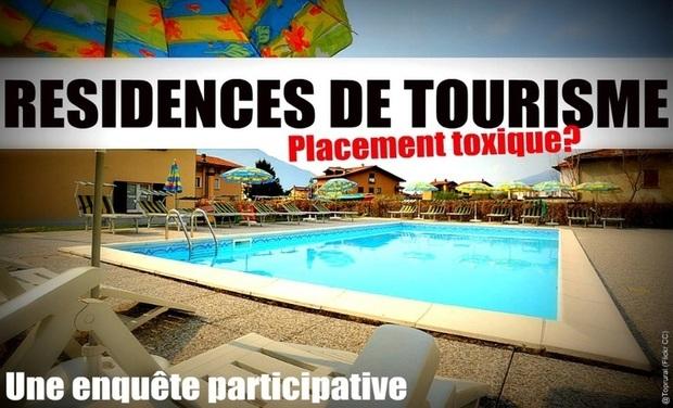 Visuel du projet Résidences de tourisme, placement toxique?
