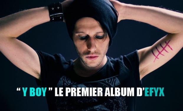 Visuel du projet EFYX - Sortie 1er Album - Y BOY