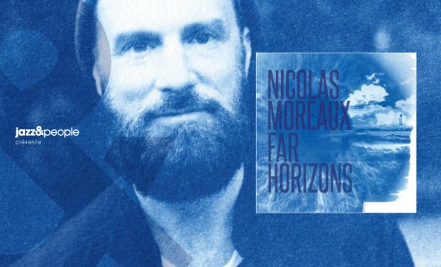 """Visuel du projet Nicolas Moreaux ''Far Horizons"""""""