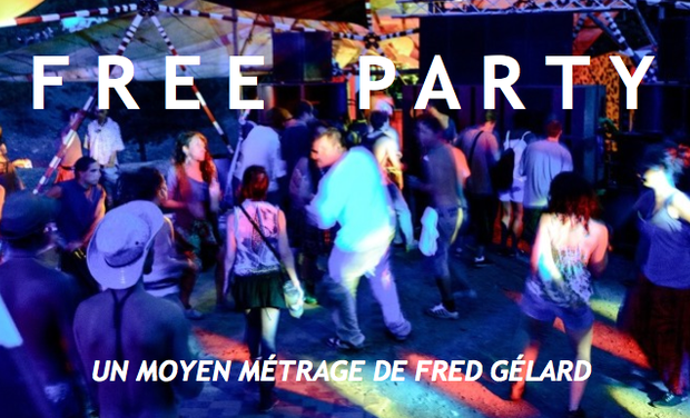 Visueel van project FREE PARTY le moyen métrage