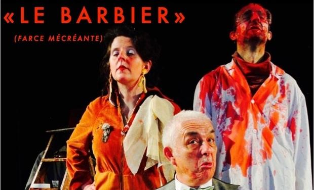 """Project visual """"LE BARBIER (farce mécréante)"""" / Chalon 2018!"""