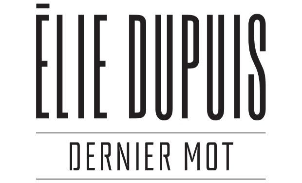 Visueel van project Elie Dupuis - DERNIER MOT  (Mon EP)