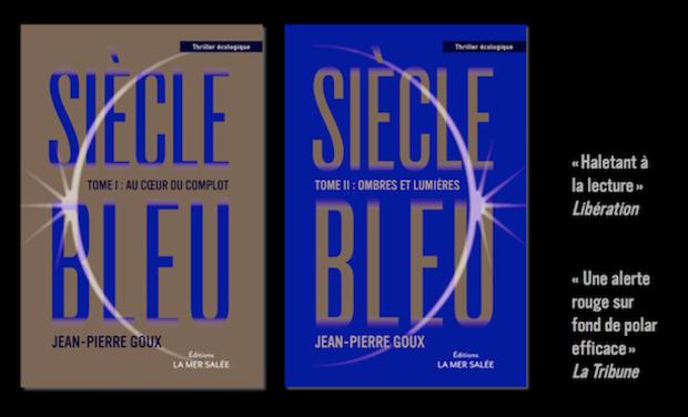 Project visual Nouvelle édition de Siècle bleu : un thriller écologique visionnaire