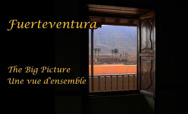 Visueel van project Fuerteventura: The Big Picture - Une vue d'ensemble
