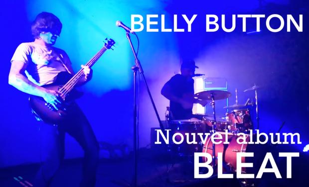 Visuel du projet Belly Button, nouvel album Bleat, limité à 500 ex.