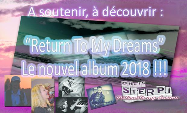"""Visuel du projet Sterpi """"Return to my Dreams"""" nouvel album !"""
