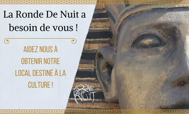 Visueel van project Un local pour la Ronde De Nuit !