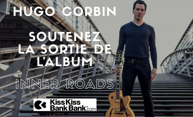 Project visual Premier album d'Hugo Corbin - Inner Roads