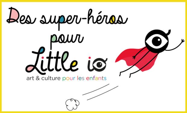 Visuel du projet Des super-héros pour Little io !