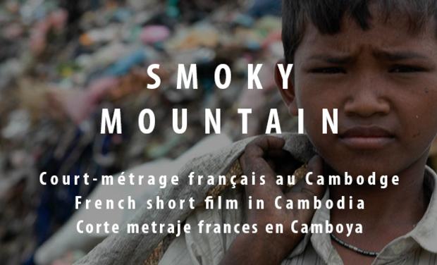 Visuel du projet SMOKY MOUNTAIN // COURT METRAGE CAMBODGE