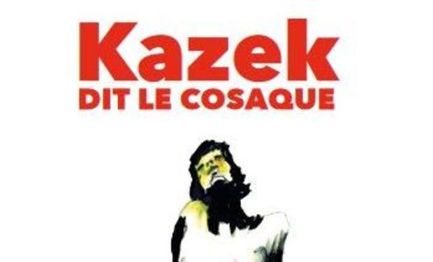 Visuel du projet Kazek dit le cosaque
