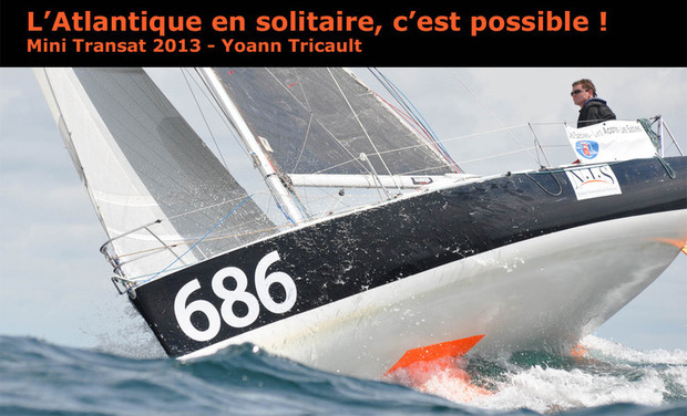 Visueel van project L'Atlantique en solitaire, c'est possible!  / Mini Transat 2013  avec Yoann Tricault