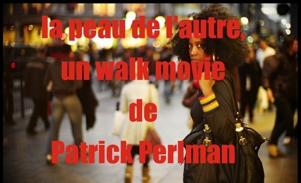Visueel van project LA PEAU DE L'AUTRE, un walk movie