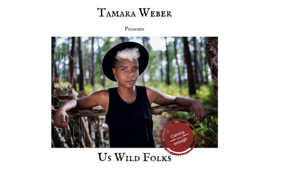Project visual Tamara Weber / Us Wild Folks