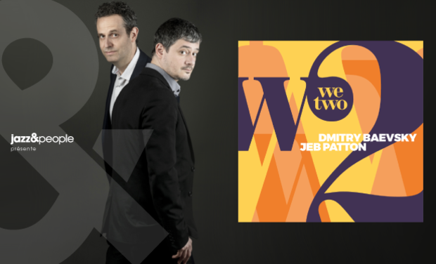 """Visuel du projet Dmitry Baevsky & Jeb Patton ''We Two"""""""