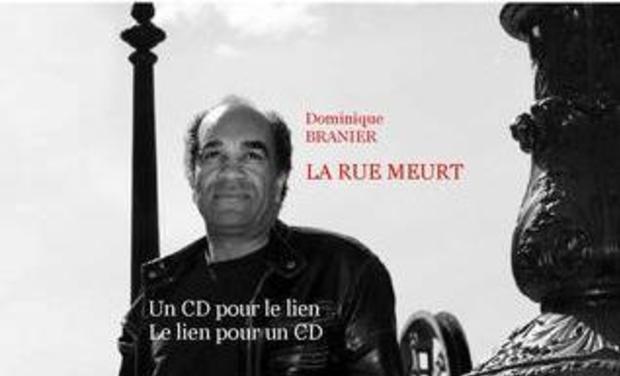 Visuel du projet Dominique BRANIER LA RUE MEURT CD2 titres