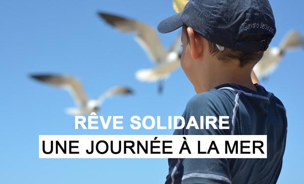 Visuel du projet Rêve Solidaire: une journée à la Mer