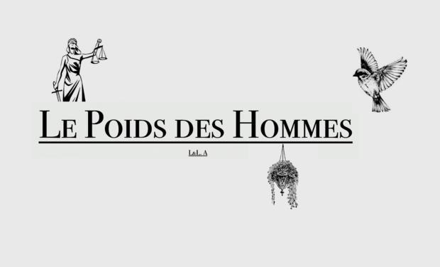 Visuel du projet Le Poids des Hommes - court métrage