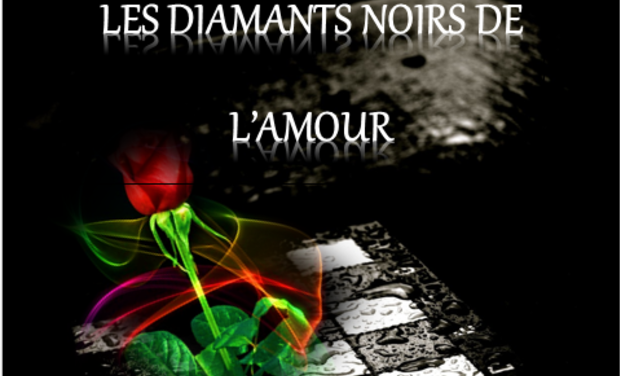 Project visual Roman inédit  - Les Diamants Noirs de l'Amour