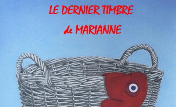 Visuel du projet LE DERNIER TIMBRE DE MARIANNE